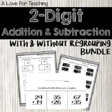 2 Digit Add. & Sub. With & Without Regrouping BUNDLE {Prin