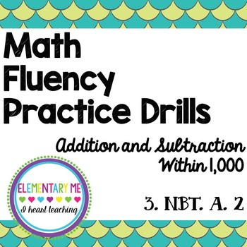 Addition & Subtraction Within 1000 Drills / Practice 3.NBT.A2