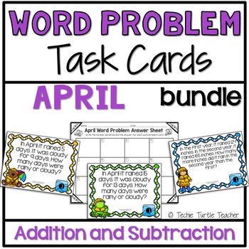 Addition & Subtraction Word Problem Task Cards Bundle - April Edition