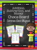 Addition, Subtraction, and Money Choice Board (Common Core Aligned)