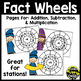Addition, Subtraction, and Multiplication Fact Wheels