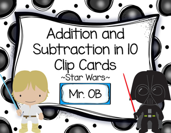 Star Wars Addition and Subtraction in 10 Clip Cards