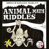 Addition & Subtraction PROBLEMS  Animal Math Riddles  COLOR  Gr. 3-4  NO PREP
