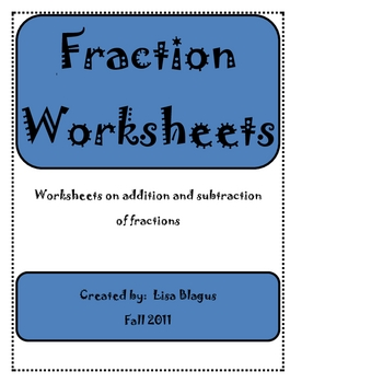 Addition & Subtraction of Fraction Worksheets/Handout/Printables