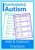 Addition Subtraction of Fractions with Scaffolding Autism Special Education