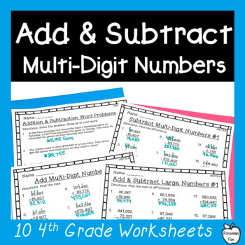 4th Grade Addition & Subtraction Worksheets ~ Multi-Digit Numbers ~ CCSS