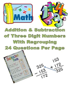 Addition & Subtraction of Three Digit Numbers With Regrouping Pack
