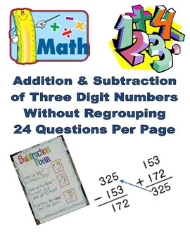 Addition & Subtraction of Three Digit Numbers Without Regrouping Pack