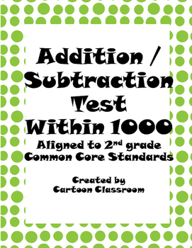 Addition/Subtraction to 1,000 Test