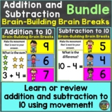 Addition & Subtraction to 10 with Brain Breaks Bundle Digi