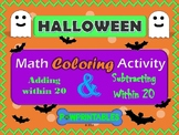 Addition & Subtraction w/in 20 -Halloween Math Coloring Pictures- 2 activities!