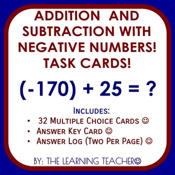 Addition & Subtraction with Negative Numbers Task Cards!