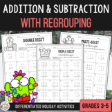 Addition & Subtraction with Regrouping Activities - Christ
