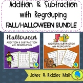 Addition & Subtraction with Regrouping Jokes & Riddles: Fall/Halloween Bundle