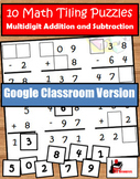 Addition & Subtraction with Regrouping Tiling Puzzles -Dis