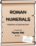 Addition & Subtraction with Roman Numerals
