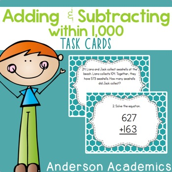 Addition & Subtraction within 1,000 Task Cards {3.NBT.2}