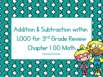 Addition & Subtraction within 1,000 for 3rd Grade Review - GO Math