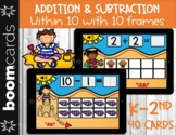 Addition & Subtraction within 10   Ten Frames (BOOM CARDS)
