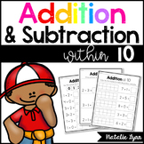 Addition and Subtraction to 10 Worksheets