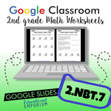 Addition & Subtraction within 1000: Worksheets for Google Classroom™ ⭐ 2.NBT.7