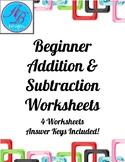 Addition & Subtraction worksheets.-  Beginner Worksheets.