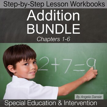 Addition BUNDLE | Special Education Math | Intervention