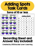 Addition TASK CARDS! Adding Spots with sums 10 or less