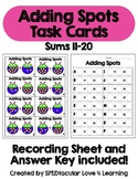 Addition TASK CARDS! Adding Spots with sums 11-20