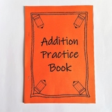 Addition Tables Practice Booklets