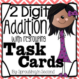 Addition Task Cards - 2 Digit Addition with Regrouping