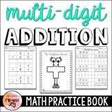 Multi-Digit Addition Practice Book