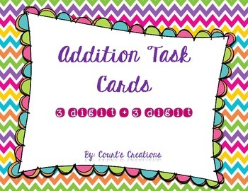Addition Task Cards 3 Digit + 3 Digit