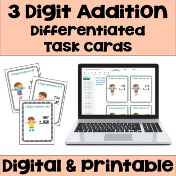 3 Digit Addition Task Cards (Differentiated)