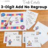Addition Task Cards | 3-Digit Addition No Regrouping