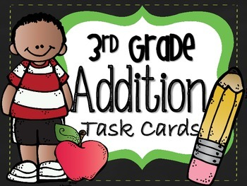 Addition Task Cards-CCSS 3rd