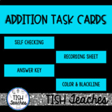 Addition Task Cards | Self Checking