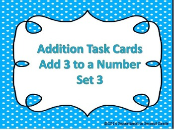Addition Task Cards (Set 3) Add 3 to a Number