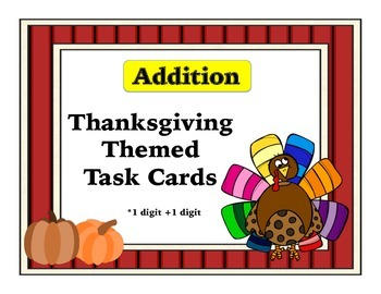 Addition Task Cards-Thanksgiving Themed with QR Codes