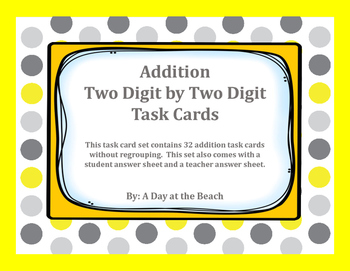 Addition Task Cards: Two Digit by Two Digit