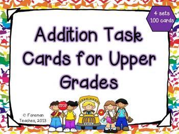 Addition Task Cards for Upper Grades - 4 Sets