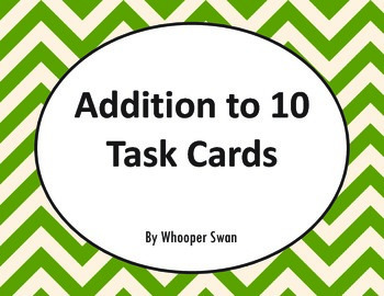 Addition To 10 Task Cards
