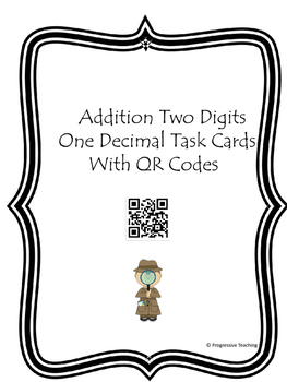 Addition Two Digits One Decimal Task Cards With QR Codes