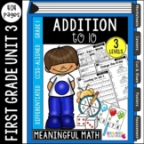 First Grade Addition to 10: Unit 3 | Common Core Aligned & Differentiated