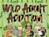 Addition Unit: Wild About Addition {Math Centers and Supplemental unit}