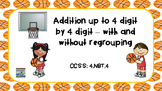 Addition Up to 4 digit by 4 digit (with & without regroupi