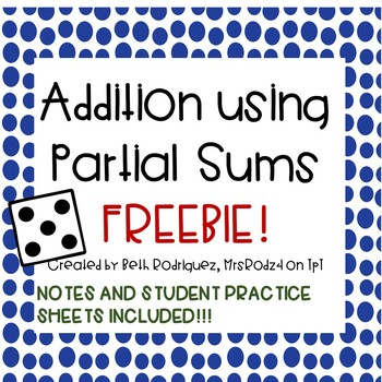 Addition Using Partial Sums
