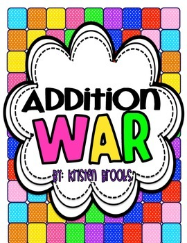 Addition WAR! (Great for Math Tubs!)