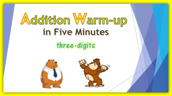 Addition Warm-up in Five Minutes - three digits