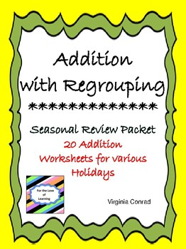 Addition With Regrouping -- Seasonal Packet